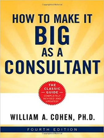 How to Make It Big as a Consultant(Physical Book)