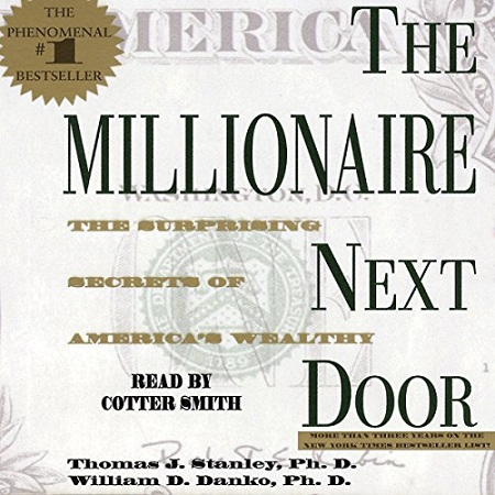 The Millionaire Next Door: The Surprising Secrets of America's Rich (Physical Book)
