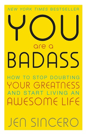 You Are a Badass: How to Stop Doubting Your Greatness and Start Living an Awesome Life(Physical Book)