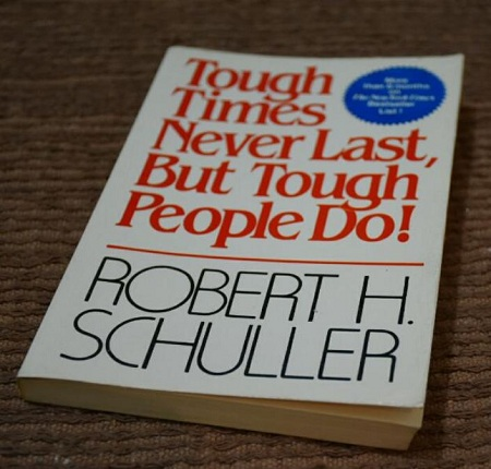 Tough Times Never Last, But Tough People Do(Physical Book)